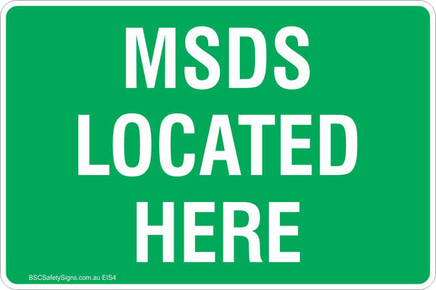 MSDS Located Here Safety Signs & Stickers