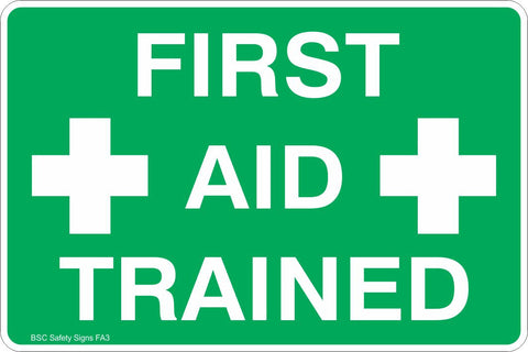 First Aid Trained Safety Sign