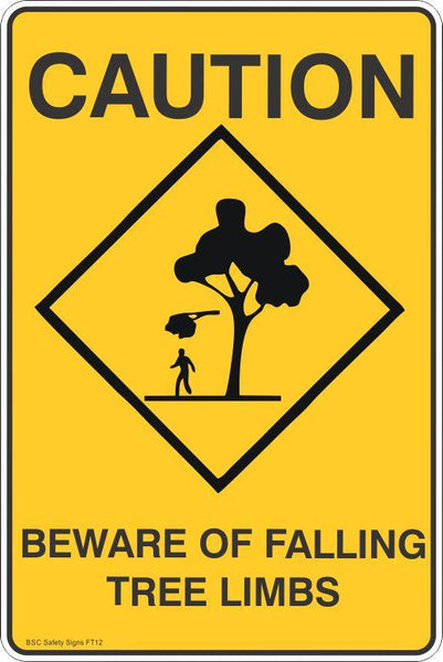 Caution Beware Of Falling Tree Limbs Safety Signs Stickers Safety Signage Bsc Safety Signs