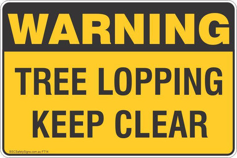 Warning Tree lopping Keep Clear  Safety Signs and Stickers