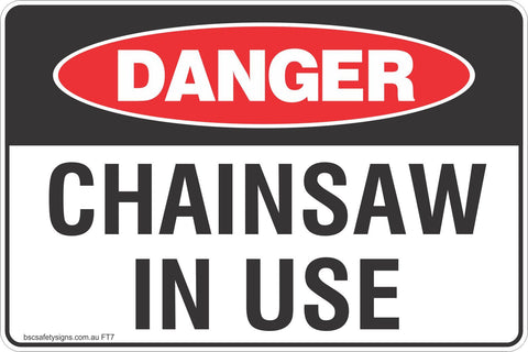 Chainsaw In Use Safety Signs and Stickers