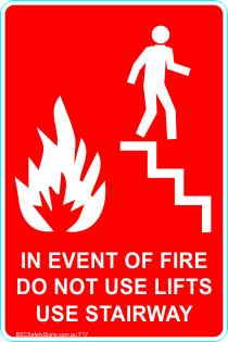 This Fire Extinguisher - In event of Fire Do not use lifts use stairway Safety Signs and Stickers