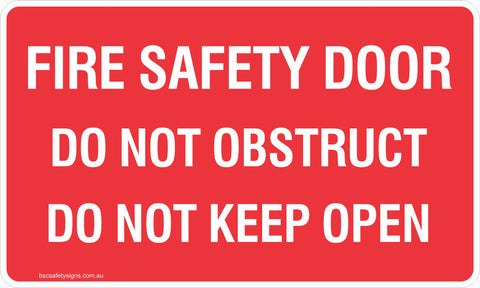 Fire Safety Door Do Not Obstruct Do Not Keep Open Safety Signs & Stickers