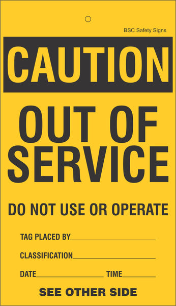 Caution Out Of Service Lockout Tag Safety Signs Safety
