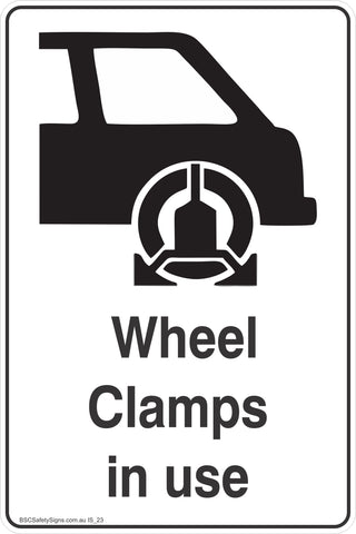 Information Wheel Clamps In Use Safety Signs and Stickers