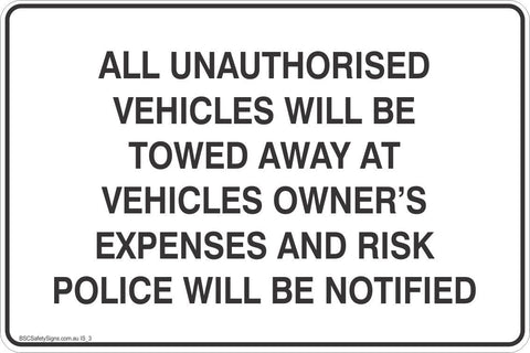 Information All Unauthorised Wehicles Will Be Towed Away At Vehicles Owner's Expseses And Rick Police Will Be Notified Safety Signs and Stickers