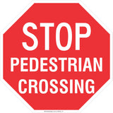Stop! Pedestrian Crossing Safety Signs and Stickers