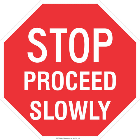 Stop! Proceed Slowly Safety Signs and Stickers