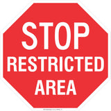 Stop! Restricted Area Safety Signs and Stickers