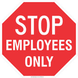 Stop! Employees only  Safety Signs and Stickers