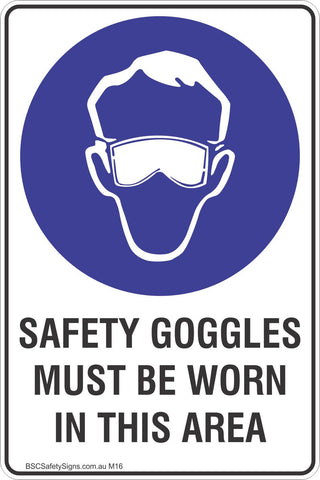 Safety Goggles Must Be Worn In This Area Safety Sign