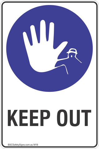Keep Out Safety Sign