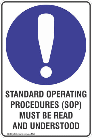 Standard Operating Procedures (SOP) Must Be Read And Understood Safety Sign