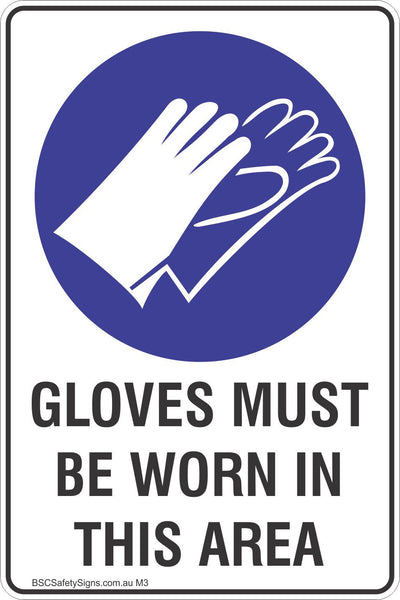 Gloves Must Be Worn In This Area Safety Sign Mandatory