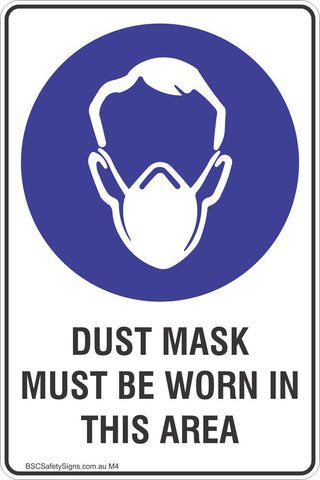Dust Mask Must Be Worn In This Area Safety Sign
