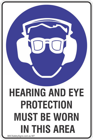 Hearing And Eye Protection Must Be Worn In This Area Safety Sign