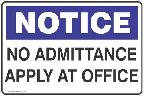 Notice No Admittance apply at office Safety Signs and Stickers