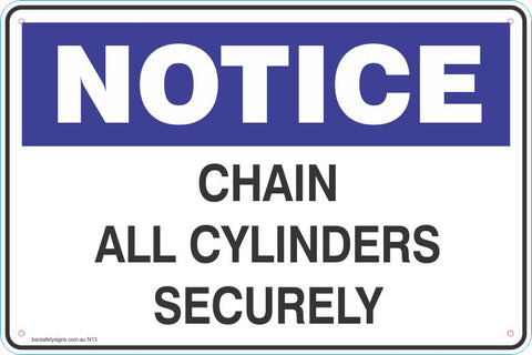 Notice Chain All Cylinders Securely Safety Signs and Stickers