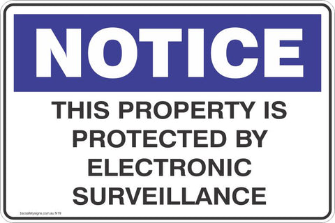 Notice This Property is Protected by Electronic Surveillance Safety Signs and Stickers