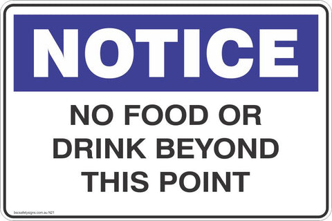 Notice No Food Or Drink Beyond This Point Safety Signs and Stickers