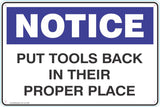 Notice Put Tools Back In Their Proper Place Safety Signs and Stickers