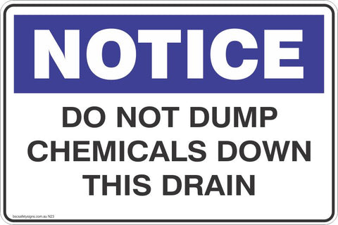Notice Do Not Dump Chemicals Down This Drain Safety Signs and Stickers