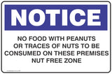 Notice No Food With Peanuts Or Traces Of Nuts To Be Consumed On These Premisies Nut Free Zone Safety Signs and Stickers