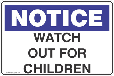 Notice Watch Out For Children Safety Signs and Stickers