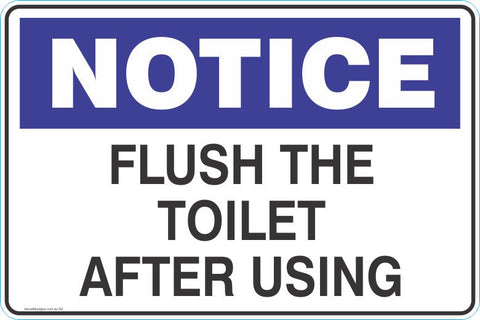 Notice Please flush the toilet after using Safety Signs and Stickers