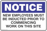 Notice New Employees Must Be Inducted Prior To Commencing Work On This Site Safety Signs and Stickers