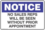 Notice No Sale Reps Will Be Seen Without Prior Appointment Safety Signs and Stickers