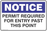 Notice Permit Required For Entry Past This Point  Safety Signs and Stickers