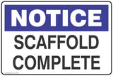 Notice Scaffold Complete Safety Signs and Stickers