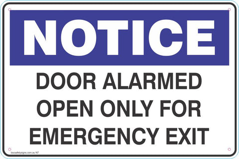 Notice Door alarmed open only for emergency exit Safety Signs and Stickers