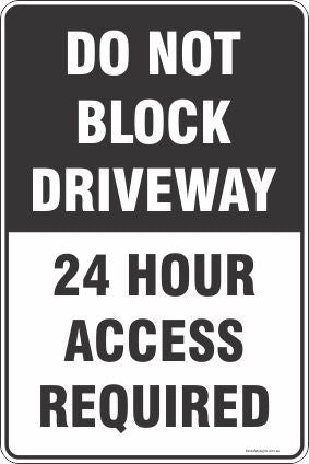 Do Not Block Driveway 24 Hour Access Required Safety Signs and Stickers