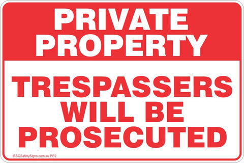 Private Property Trespassers Will Be Prosecuted Red Theme Safety Sign