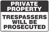 Private Property Trespassers Will Be Prosecuted Black Theme Safety Sign