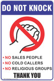 Do Not Knock No Sales People, No Cold Callers, No Religious Groups Thank You Safety Sign