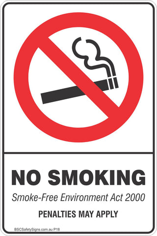 No Smoking Smoke-Free Environment Act 2000 Penalties May Apply Safety Sign