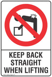 Keep Back Straight When Lifting Safety Sign
