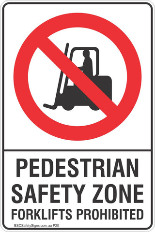 Pedestrian Safety Zone Forklifts Prohibition Safety Sign