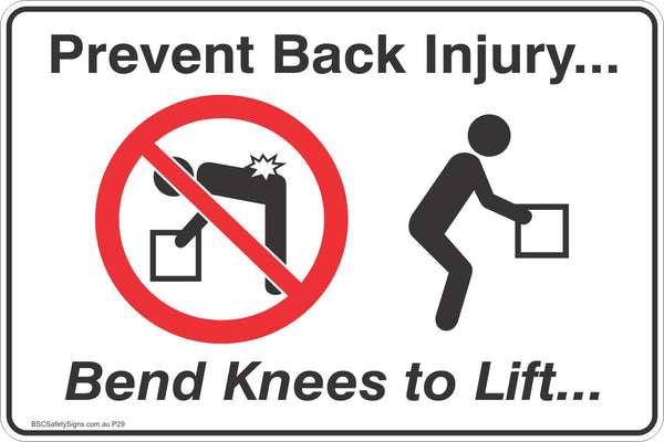 Prevent Back Injury Bend Knees To Lift Safety Sign