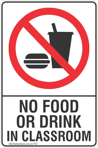 No Food Or Drink In Classroom Safety Sign