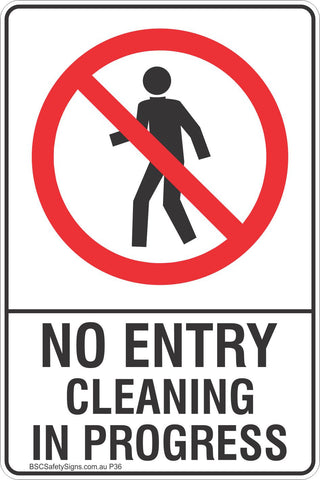No Entry Cleaning In Progress Safety Sign