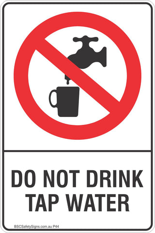 Do Not Drink Tap Water Safety Sign