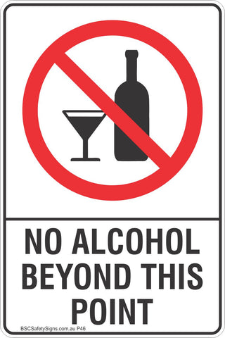 No Alcohol Beyond This Point Safety Sign