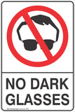 No Dark Glasses Safety Sign
