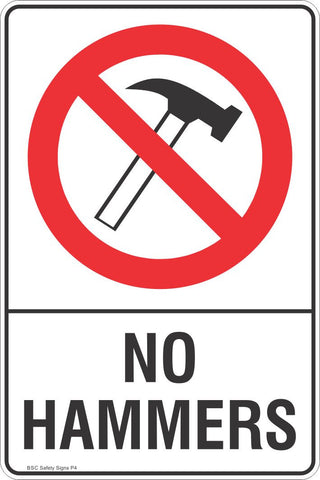 No Hammers Safety Sign