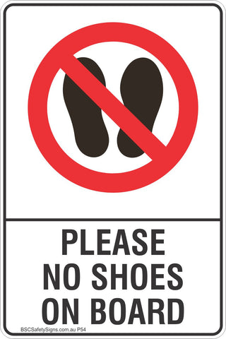 Please No Shoes On Board