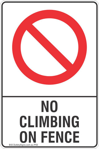 No Climbing On Fence Safety Sign